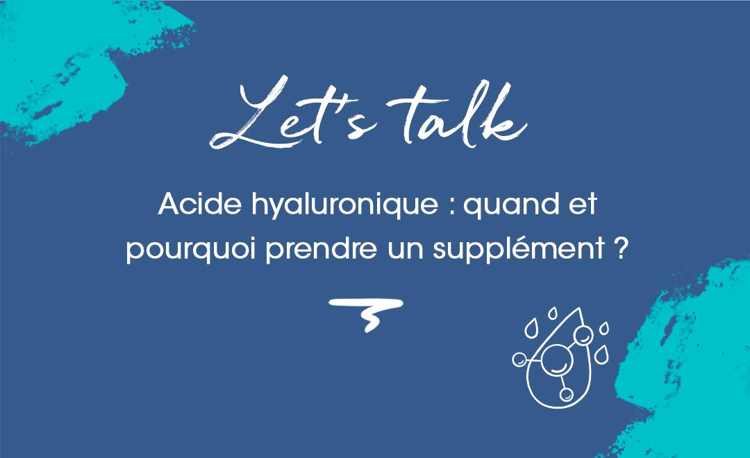 quand et pourquoi prendre un supplément à l'acide hyaluronique ?